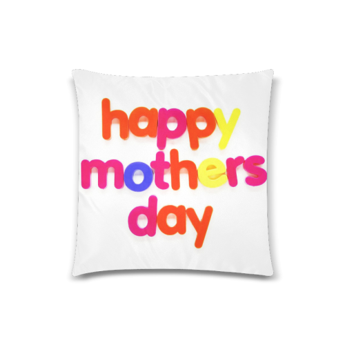 "happy mothers day colorful text graphic Custom Zippered Pillow Case 18""x18""(Twin Sides)"
