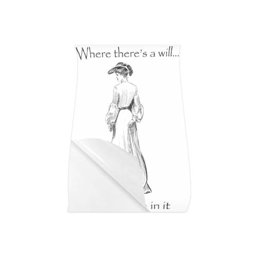 """Funny Attitude Vintage Sass Where There's A Will I Want To Be In It Poster 16""""x24"""""""