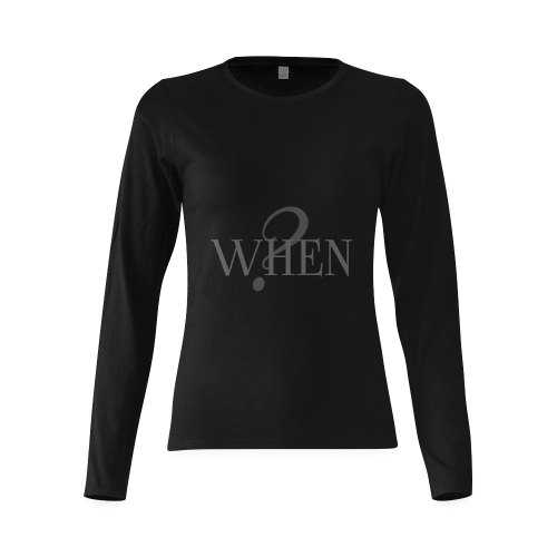 When? Black Sunny Women's T-shirt (long-sleeve) (Model T07)