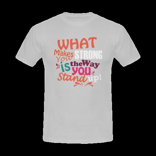 What makes you strong Men's T-shirt Men's Slim Fit T-shirt (Model T13)
