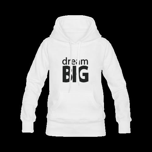 Dream Big Women's Classic Hoodies (Model H07)