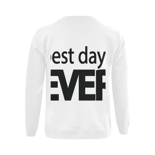 Best Day Ever Gildan Crewneck Sweatshirt(NEW) (Model H01)