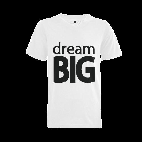 Dream Big Men's V-Neck T-shirt (USA Size) (Model T10)