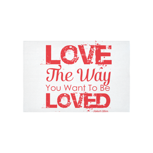 """Love the way you want to be loved Cotton Linen Wall Tapestry 60""""x 40"""""""