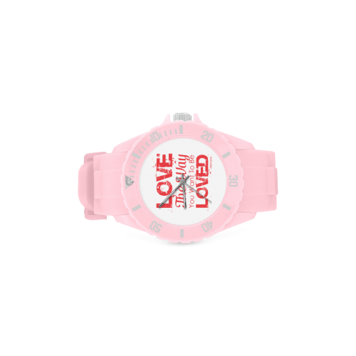 Love the way you want to be loved Sport Rubber Strap Watch(Model 301)