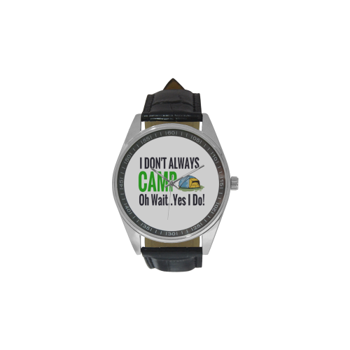 I don't always camp oh wait yes I do Men's Casual Leather Strap Watch(Model 211)