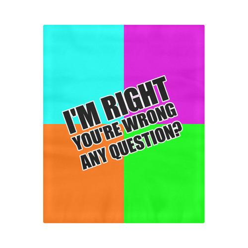 "i'm right Duvet Cover 86""x70"" ( All-over-print)"