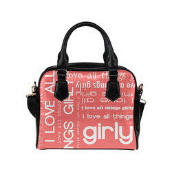 084ff5171875d I Love All Things Girly Typography Collage Shoulder Handbag (Model 1634)