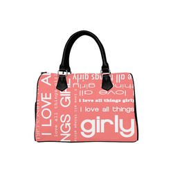 f7c81025a7074 I Love All Things Girly Typography Collage Boston Handbag (Model 1621)