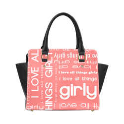 8544ffe2c16d9 I Love All Things Girly Typography Collage Classic Shoulder Handbag (Model  1653)