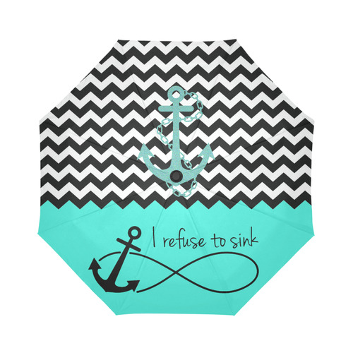 Chevron Infinity Anchor Quotes I refuse to Sink Auto-Foldable Umbrella  (Model U04) | ID: D1574578