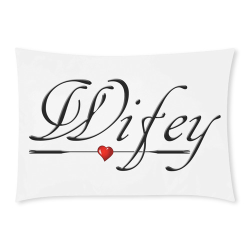For Wife - Wifey Custom Rectangle Pillow Cases 20x30 (One Side)