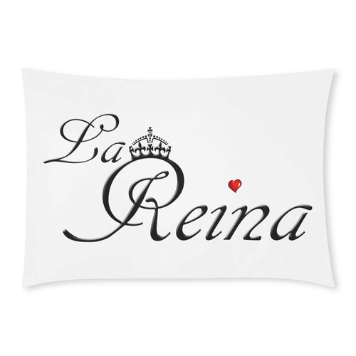 La Reina - The Queen Custom Rectangle Pillow Cases 20x30 (One Side)