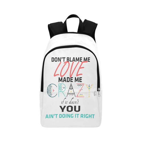 Don't Blame Me Fabric Backpack for Adult (Model 1659)