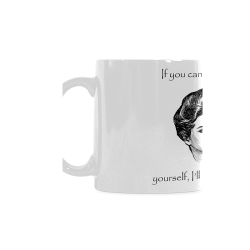 Funny Attitude Vintage Sass If You Can't Laugh At Yourself I'll Do It For You White Mug(11OZ)