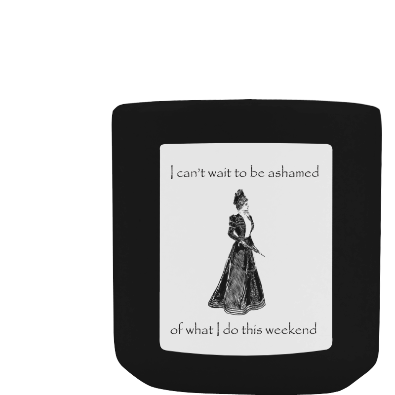 Funny Attitude Vintage Sass I Can't Wait To Be Ashamed Of What I Do This Weekend White Mug(11OZ)