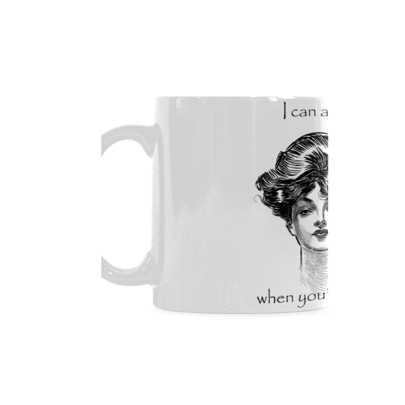 Funny Attitude Vintage Sass I Can Admit When You're Wrong White Mug(11OZ)
