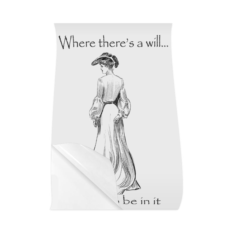 "Funny Attitude Vintage Sass Where There's A Will I Want To Be In It Poster 23""x36"""