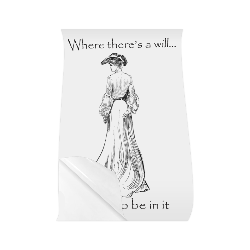 "Funny Attitude Vintage Sass Where There's A Will I Want To Be In It Poster 22""x34"""