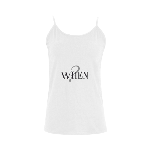 When? Women's Spaghetti Top (USA Size) (Model T34)