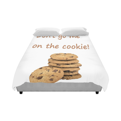 """Don't go me on the cookie! funny Germish Genglish Duvet Cover 86""""x70"""" ( All-over-print)"""