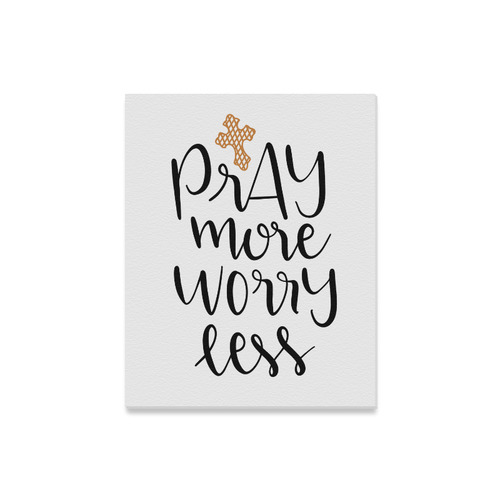 "Pray_more_worry_Less Canvas Canvas Print 16""x20"""
