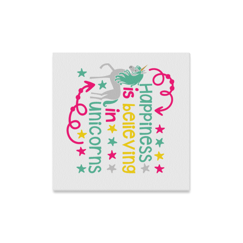 """Happiness_is_believing_in_Unicorns_pink yellow teal Canvas Print 16""""x16"""""""