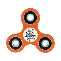 And So, the Adventure Begins (orange) Fidget Spinner
