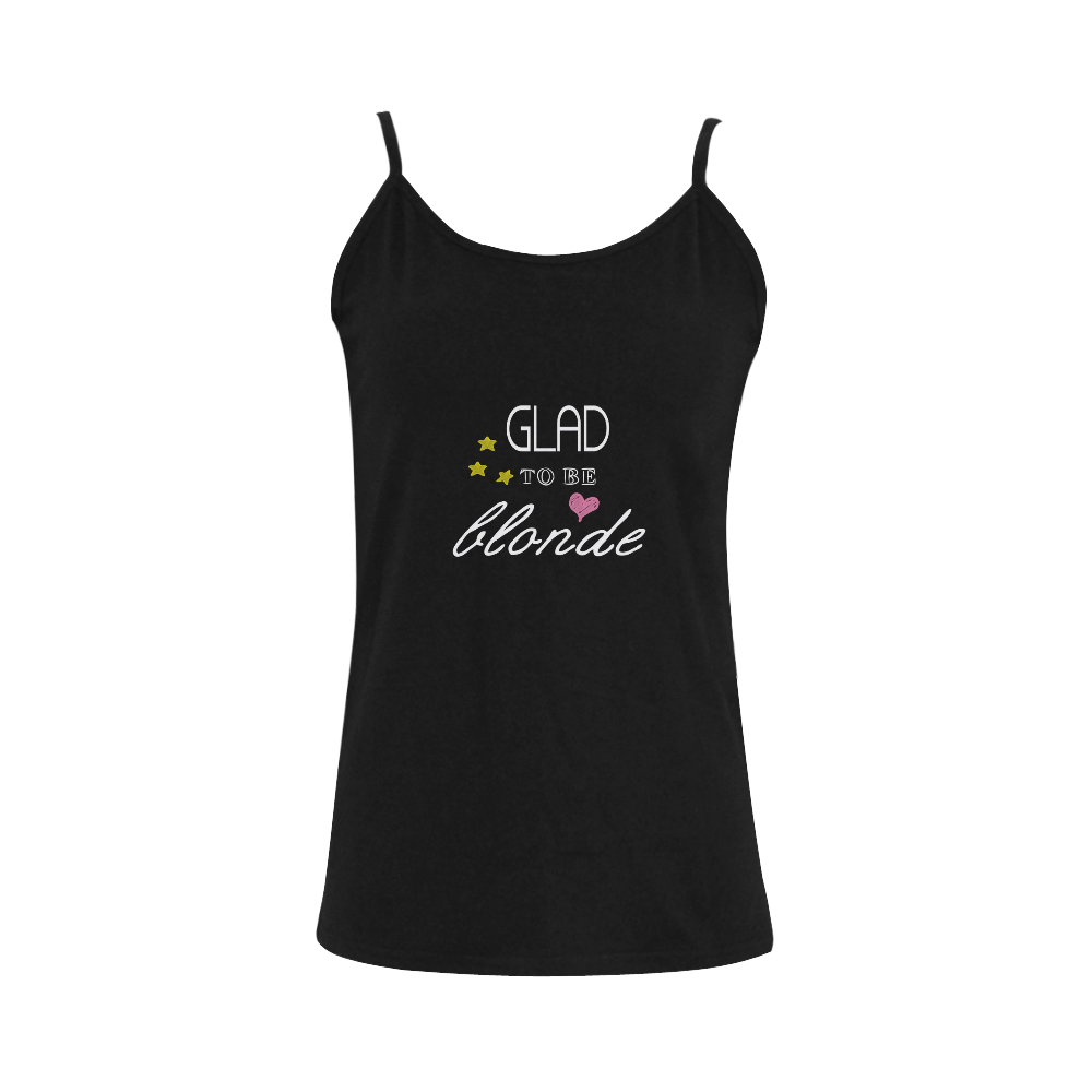 Glad To Be Blonde Women's Spaghetti Top (USA Size) (Model T34)